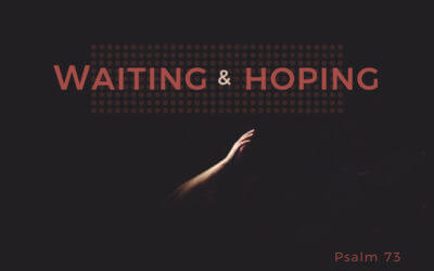 Waiting and Hoping – Part 2